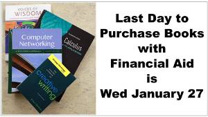 Last Day to Purchase Books with Financial Aid