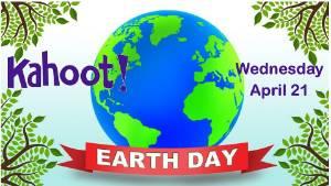 Kahoot Challenge - Earth Day
